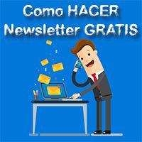 Como Hacer newsletter Gratis